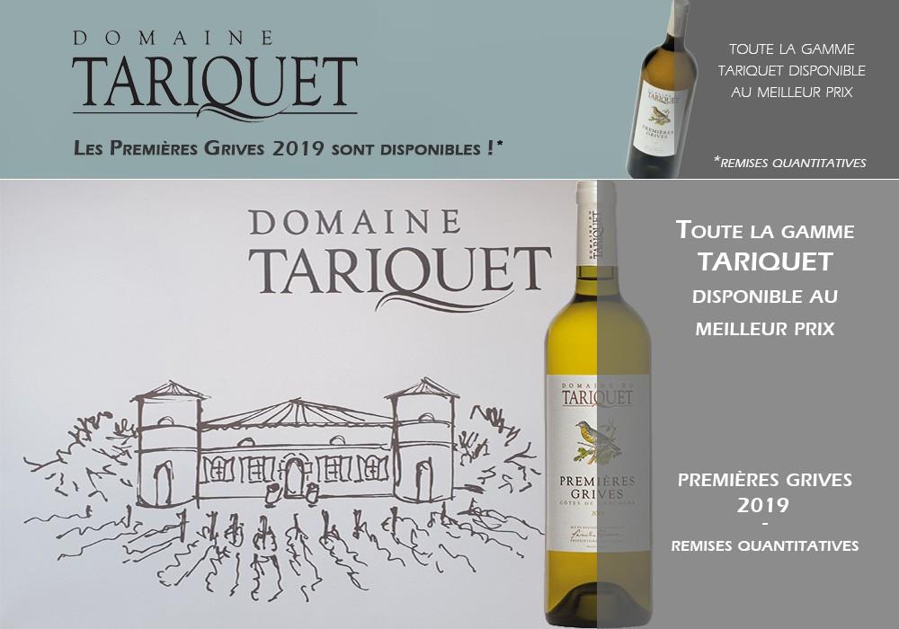 Tariquet - Premières Grives